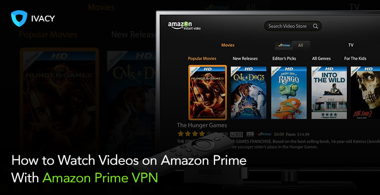 Best Amazon Prime VPN In 2019 To Watch Amazon Outside US