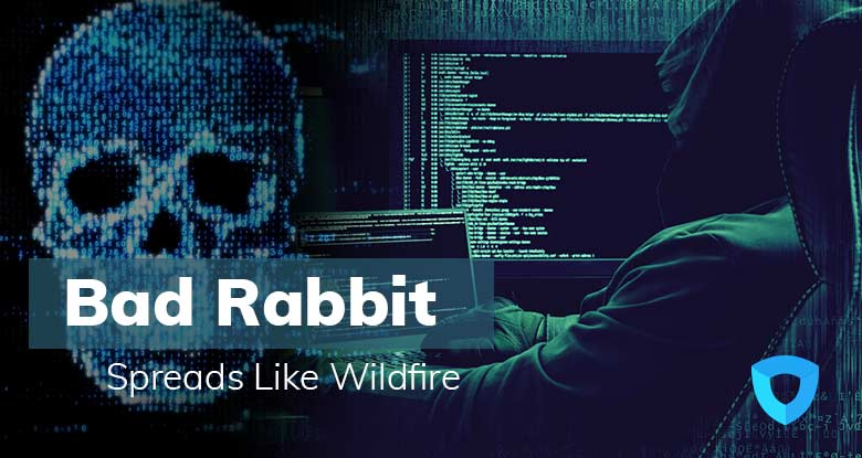 Ransomware-Bad-Rabbit-Spreads-Like-Wildfire