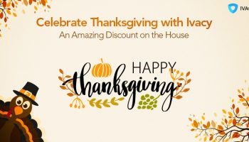 Celebrate-Thanksgiving-with-Ivacy-–-An-Amazing-Discount-on-the-House2
