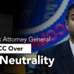 New-York-Attorney-General-Slams-FCC-Over-Net-Neutrality