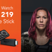 How-to-Watch-UFC-219-on-Fire-Stick