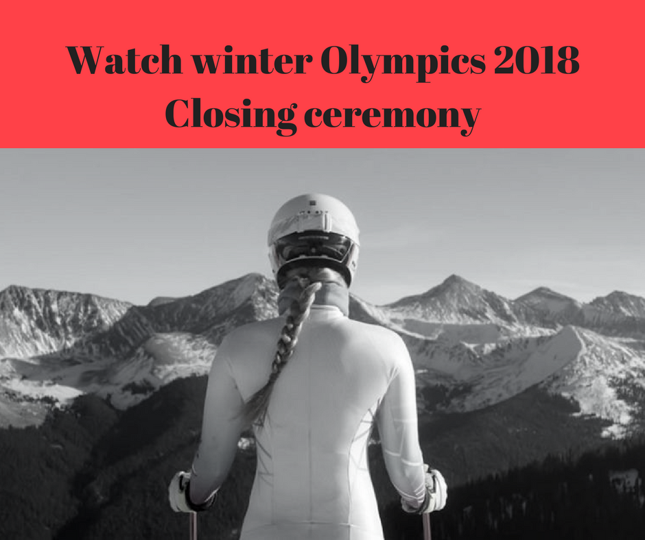 Watch-winter-Olympics-2018-Closing-ceremony