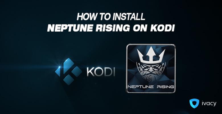 How to install Neptune Rising on Kodi