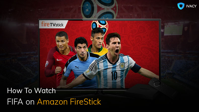 How-to-Watch-FIFA-World-Cup-2018-on-Amazon-TV1