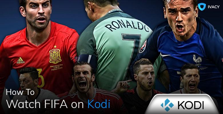 How-to-Watch-FIFA-World-Cup-2018-on-Kodi