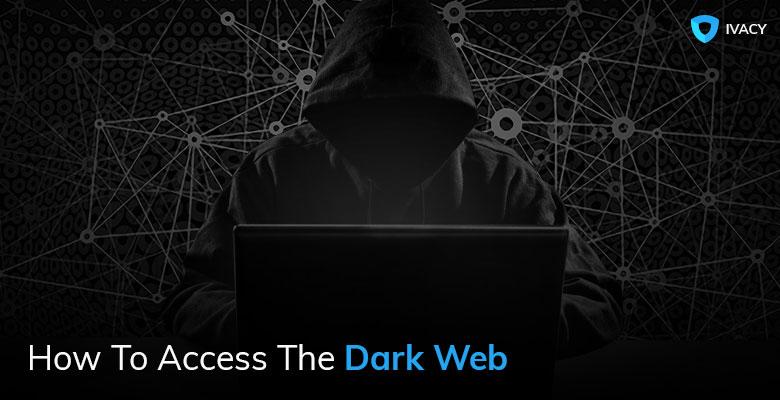 Dark Web Access is Full of Terrors