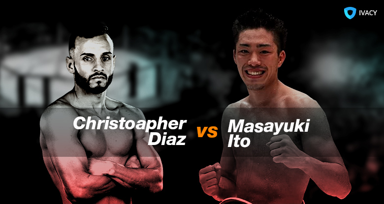 Watch-Christopher-Diaz-vs.-Masayuki-Ito-without-Cable
