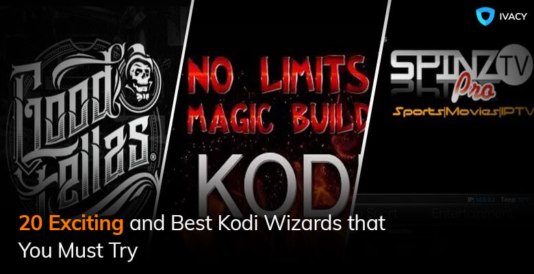 20 Exciting and Best Kodi Wizards that You Must Try