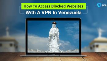 How-To-Access-Blocked-Websites-Venezuela
