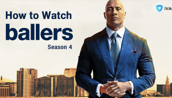 How-to-Watch-Ballers-Season-4