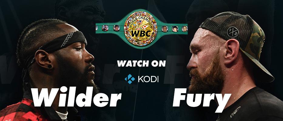 Watch Deontay Wilder vs Tyson Fury on Kodi Online for Free