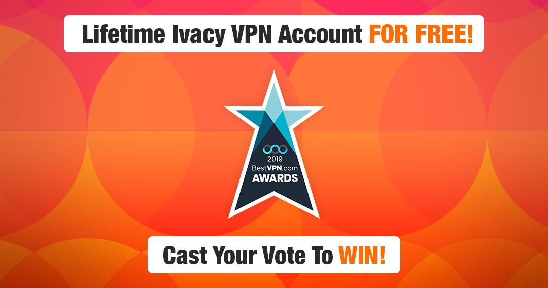 BestVPN Awards: Vote and Win Free Ivacy VPN Lifetime Plan