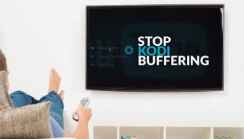 Learn How to Stop Buffering on Kodi with This Handy Guide