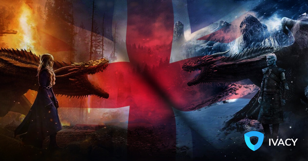 How to Watch Game of Thrones in the UK – Unblock GOT Season 8