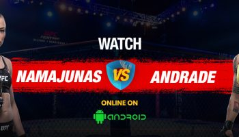 How To Watch UFC 237 On Android