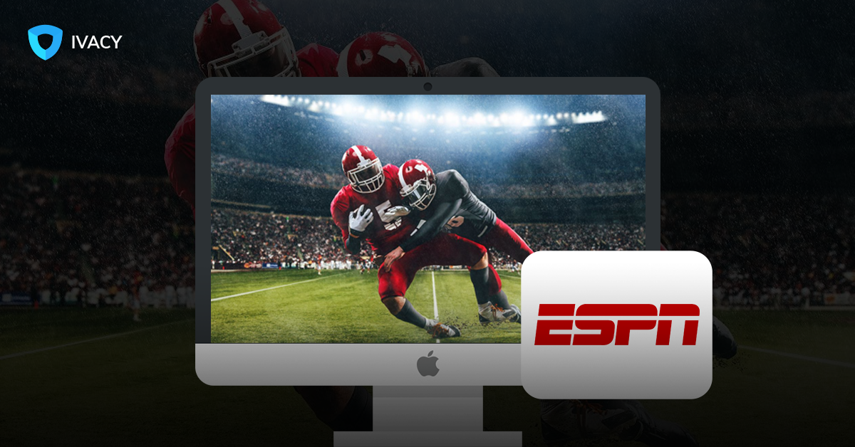 ESPN Live: Watch ESPN Live Stream From Anywhere