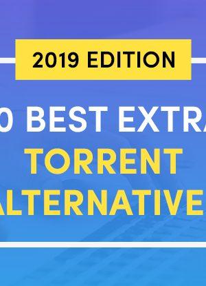 10-Best-ExtraTorrent-Alternatives