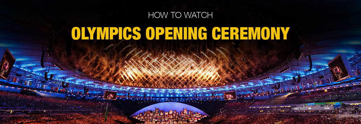 How-to-Watch-Olympics-Opening-Ceremony-Anywhere