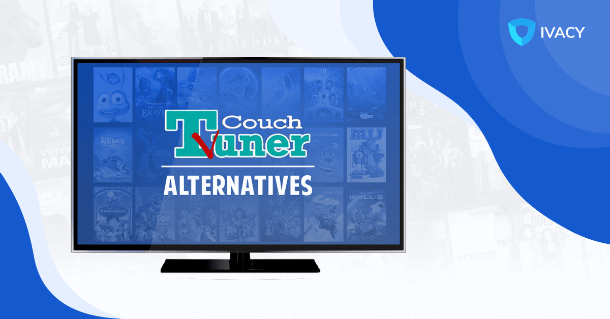 9 Best Couchtuner Alternatives To Watch Movies And Tv Shows Tested 2020