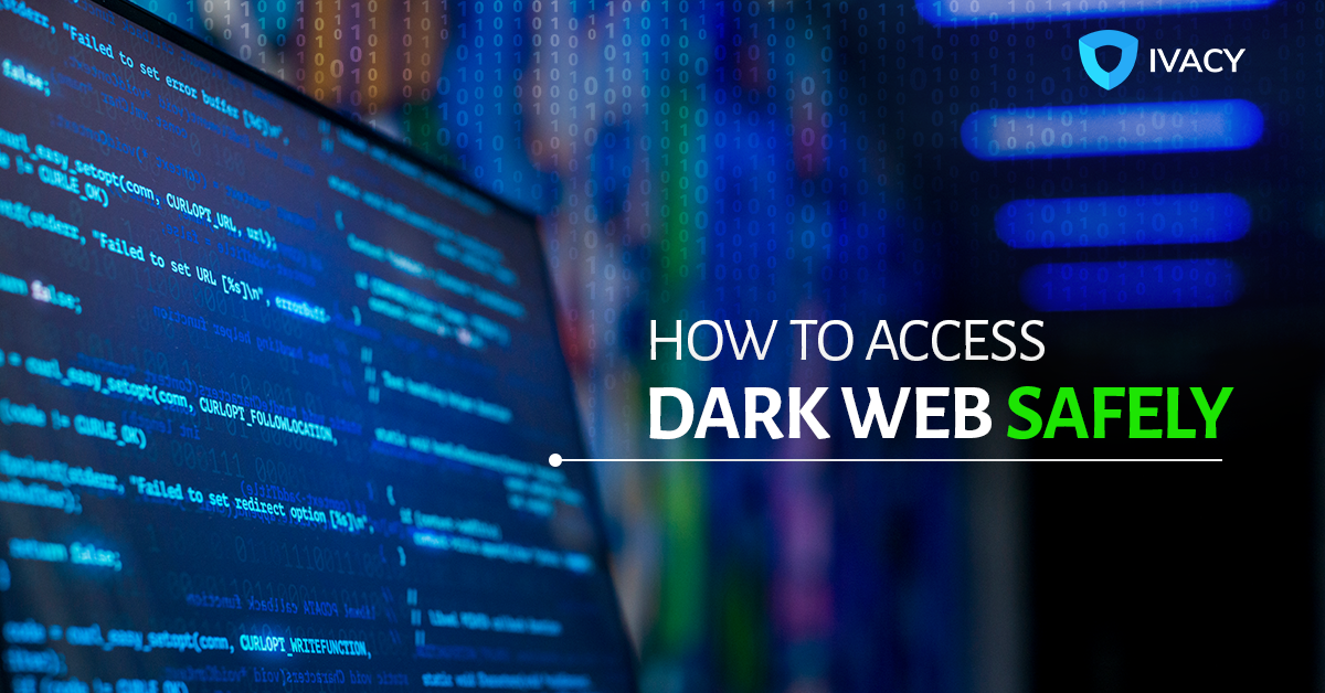 How-to-Access-the-Dark-Web-Safely-in-2020