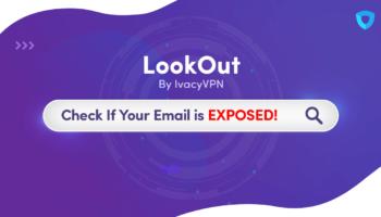 Ivacy-LookOut-OG