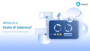 What-Is-a-Static-IP-Address-Here-Is-What-You-Need-to-Know