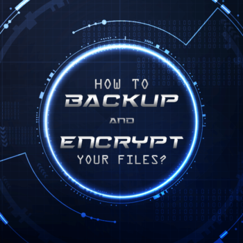 How-to-Backup-and-Encrypt-your-Files