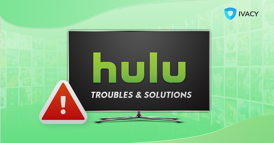 Hulu-Troubles-Solutions1