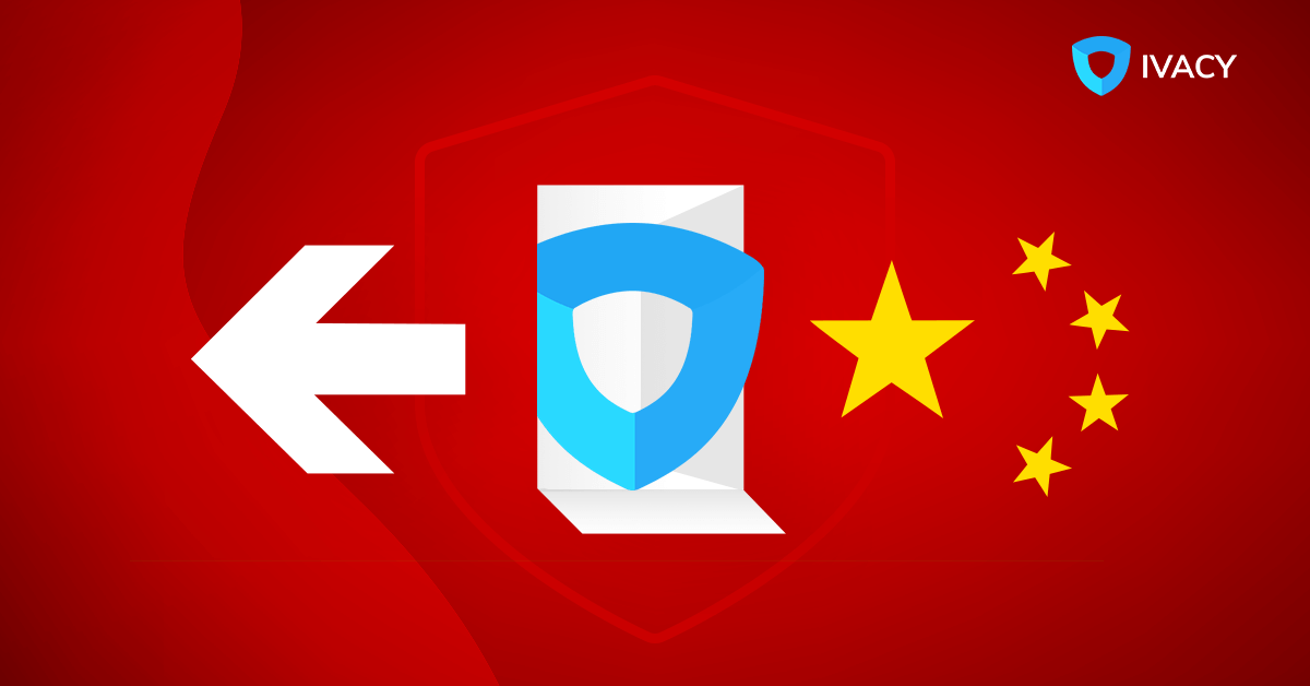 Ivacy-VPN-Refuses-to-Sign-Chinese-Data-Center-Regulations-