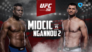 Watch-UFC-260-Online-Miocic-vs.-Ngannou-2