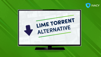 7 best Lime Torrent proxy and alternate websites