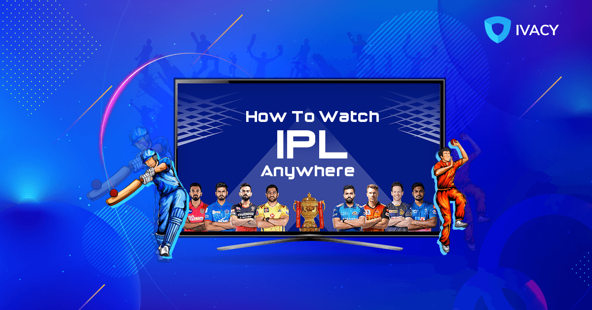 How-to-Watch-IPL-2021-Anywhere