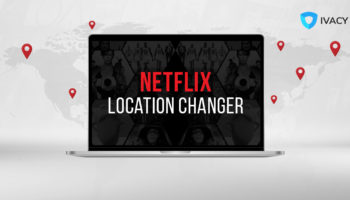 How-to-change-your-Netflix-region-Netflix-location-changer