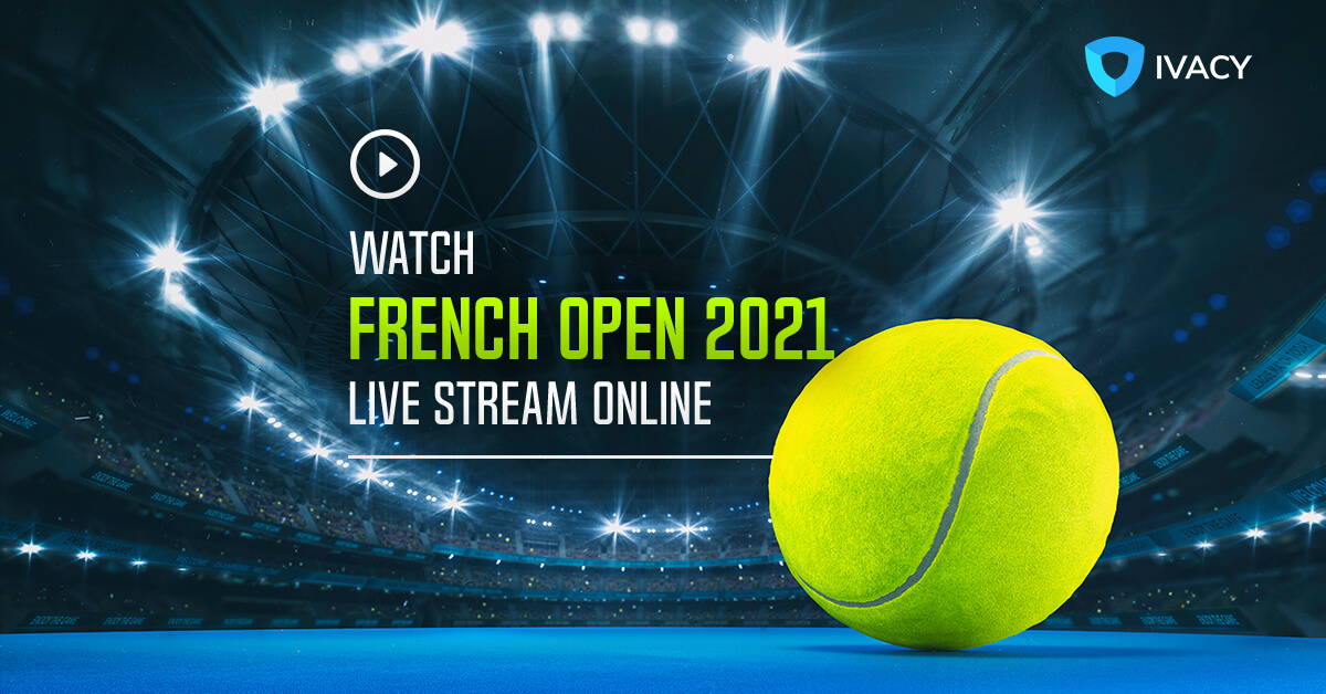 Watch-French-Open-2021-Live-Stream-Online