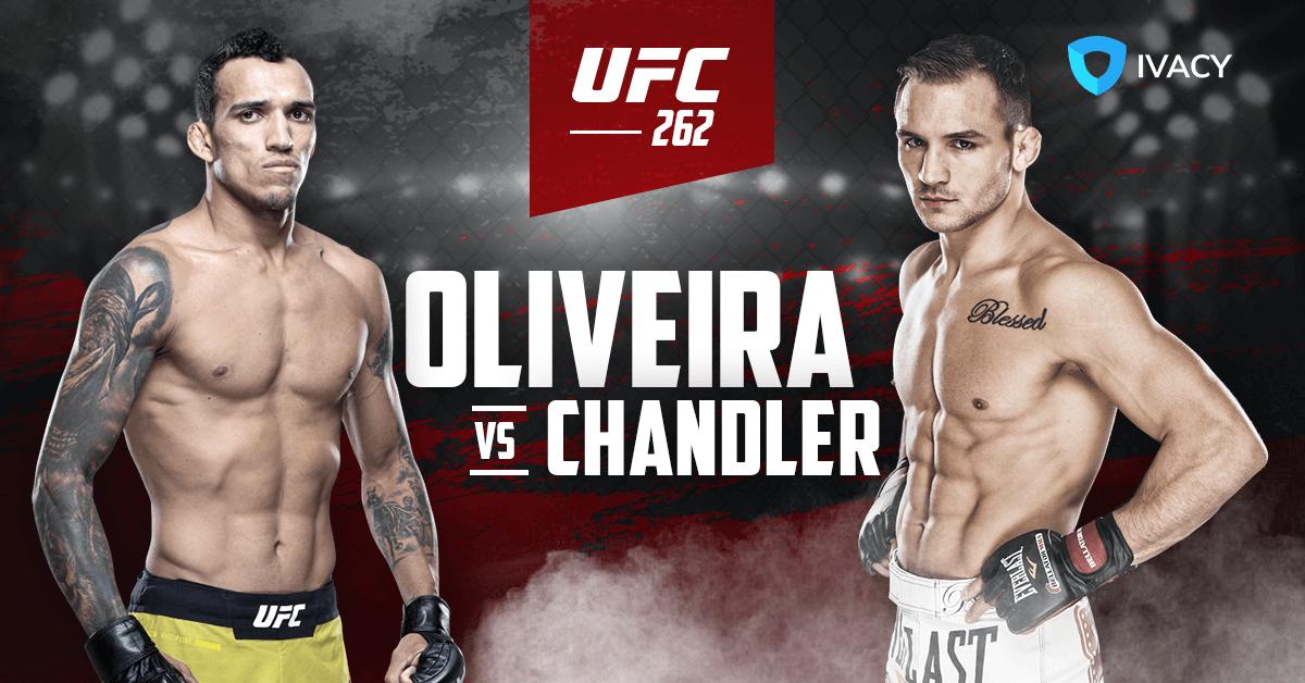 Watch-UFC-262-Oliveira-vs.-Chandler-